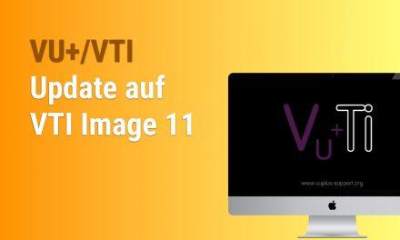 VU Plus – VTI 11 installieren