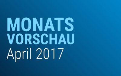 Vorschau April 2017