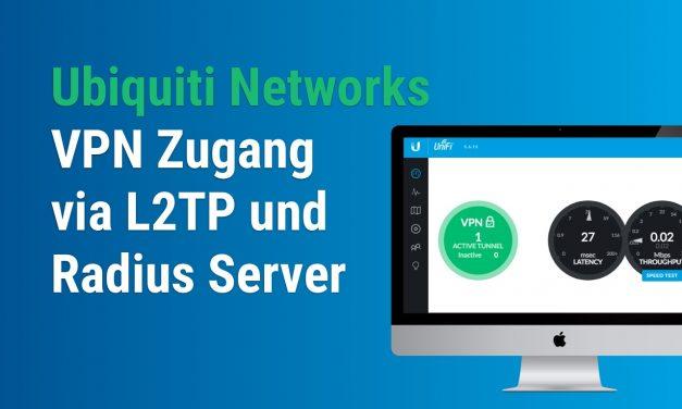 UniFi VPN einrichten mit L2TP und Radius Server