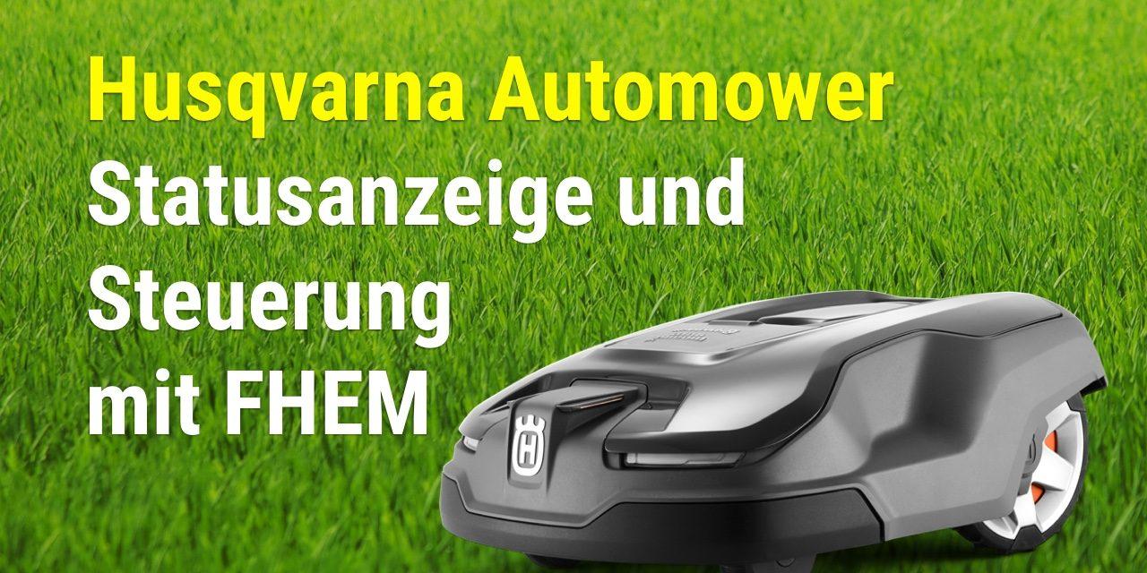 husqvarna automower modul für fhem - krannich hausautomation