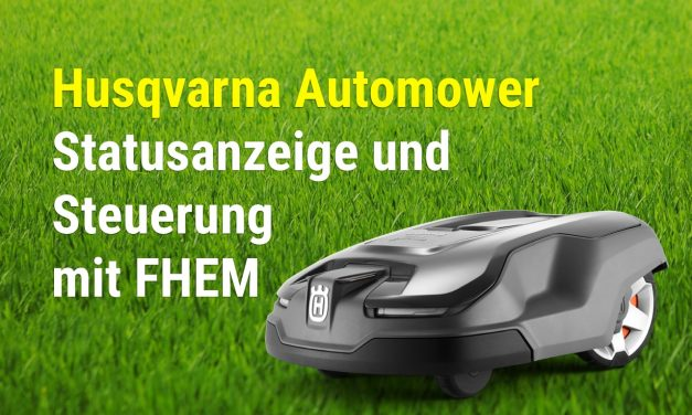 Husqvarna Automower Modul für FHEM