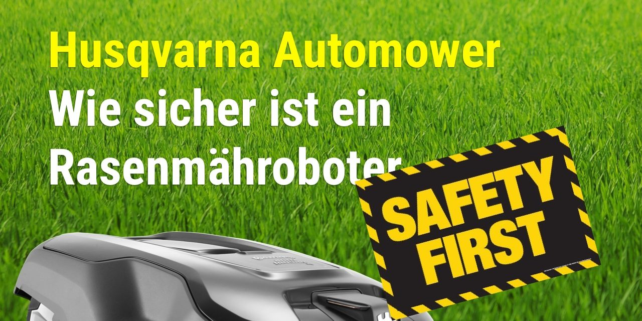 Husqvarna Automower Sicherheit