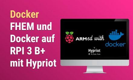 FHEM auf RPI mit Docker und Hypriot