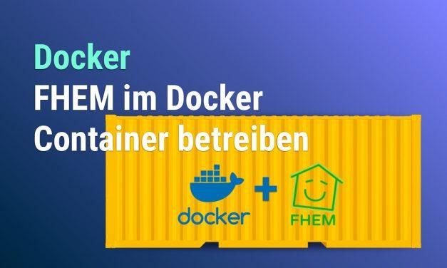 FHEM im Docker-Container betreiben